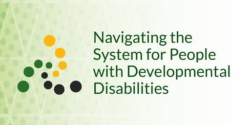 PHONE-IN: Navigating the System for People with Developmental Disabilities