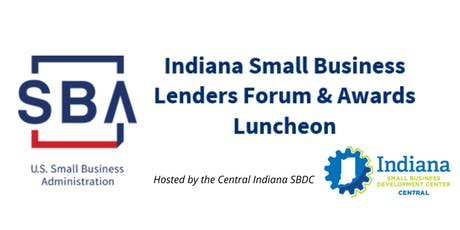 2019 Indiana Small Business Lenders Forum & Awards Luncheon tickets