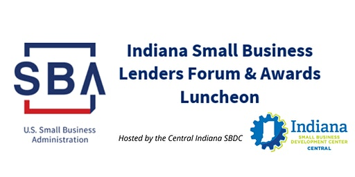 2019 Indiana Small Business Lenders Forum & Awards Luncheon