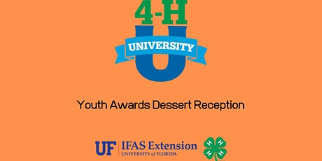 2020 Youth Awards, Dessert Reception at 4-H University tickets
