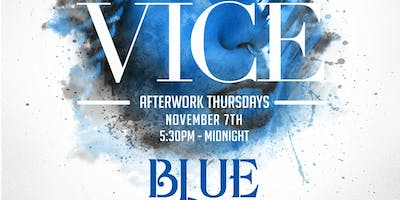 Vice After Work Thursdays - 2 For 1 Drinks 6pm - 7pm