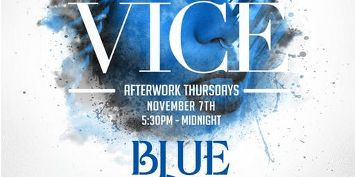 Vice After Work Thursdays - Ladies Free All Night w/RSVP