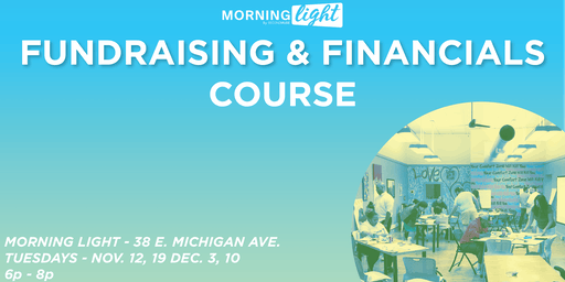 Morning Light - Fundraising & Financials Course