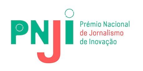 2.ª Edição Prémio Nacional de Jornalismo de Inovação bilhetes