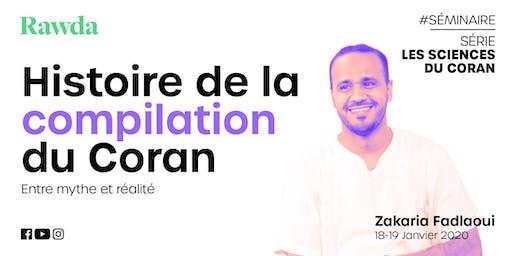 Séminaire #Coran - Compilation du Coran
