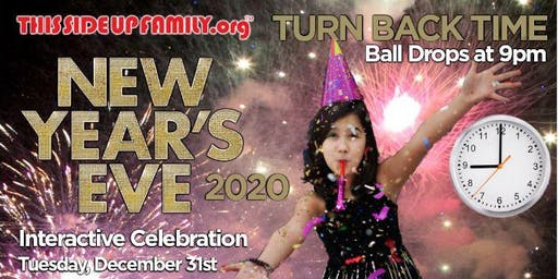 This Side Up Family Turn Back Time , The Ball Drops at 9:00 NYE Party!