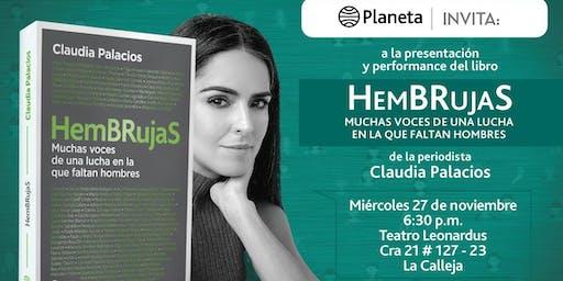 """Presentación y performance del libro """"HemBRujaS"""" de Claudia Palacios"""
