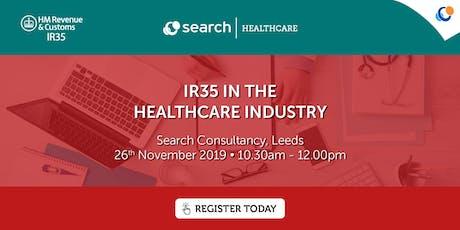 IR35 in the Healthcare Industry | Leeds tickets