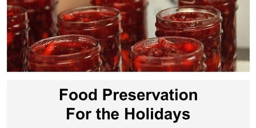 Holiday Food Preservation
