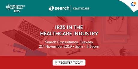 IR35 in the Healthcare Industry | Crawley tickets