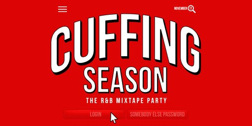 "Cuffing Season  ""a mixtape party"""