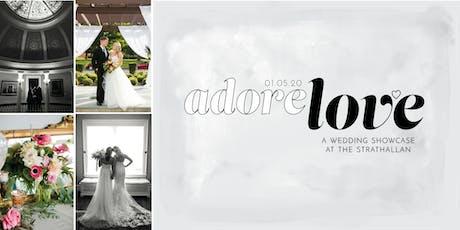 Adore Love 2020: A Strathallan Hotel Wedding Showcase tickets