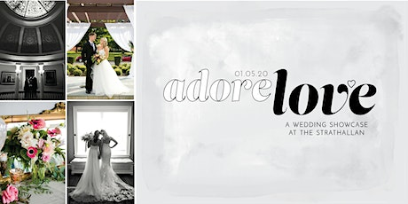 Adore Love 2020: A Strathallan Hotel Wedding Showcase tickets