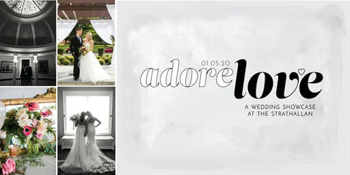 Adore Love 2020: A Strathallan Hotel Wedding Showcase