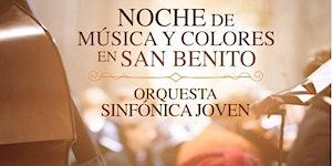 XV Ciclo San Benito Clásico - Noche de Música y...