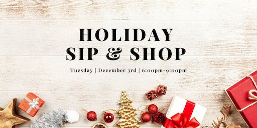 Holiday Sip & Shop - Complimentary Wine Tasting