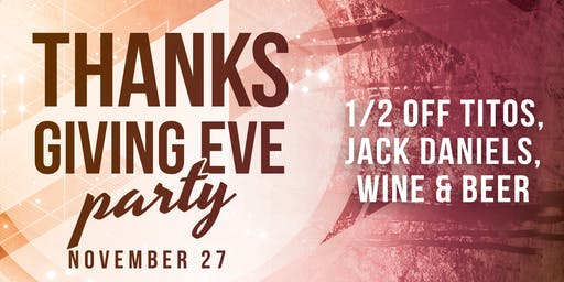 Thanksgiving Eve at Ink N Ivy ***NO TICKET REQUIRED***
