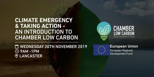 Climate Emergency & Taking Action - An Introduction to Chamber Low Carbon