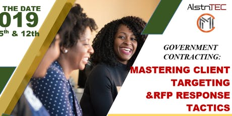 Government Contracting: Master Client Targeting and RFP Response Tactics tickets