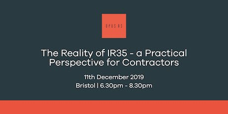 The Reality of IR35 - a Practical Perspective for Contractors tickets