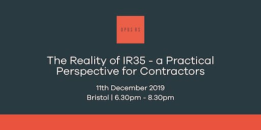 The Reality of IR35 - a Practical Perspective for Contractors