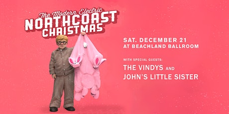 The Modern Electric  • The Vindys • John's Little Sister tickets