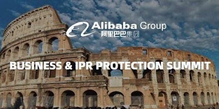 ALIBABA GROUP'S BUSINESS & IPR PROTECTION SUMMIT