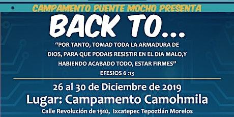 Campamento Puente Mocho 2019 boletos