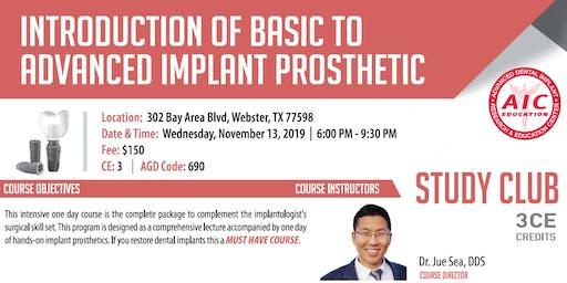 Introduction of Basic to Advanced Implant Prosthetic
