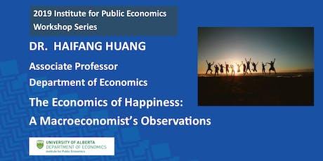 IPE Workshop Series 2019 presents:  Dr. Haifang Huang, Associate Professor tickets