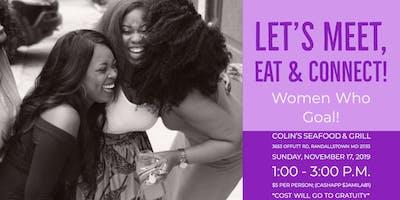 Women Who Goal! - November Networking Social