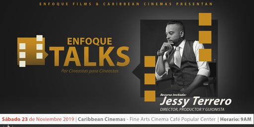 ENFOQUE TALKS: Jessy Terrero