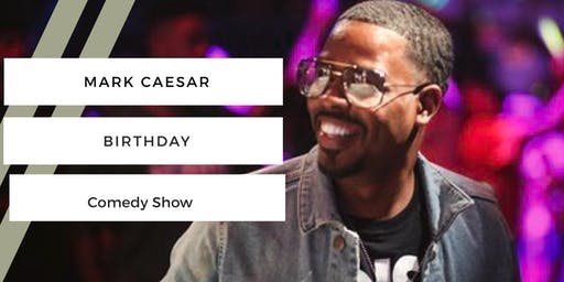 Mark Caesar Invite only Birthday Comedy Show