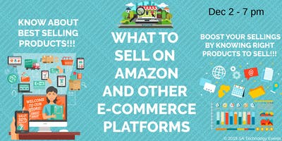 What to Sell on Amazon and other E-commerce platfo