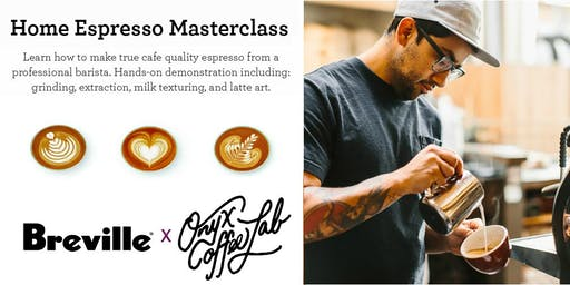 Cafè Quality Masterclass Presented by Breville and Onyx Coffee