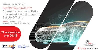 AFTERMARKET AUTOMOTIVE: PRESENTAZIONE DEL PROGETTO SET UP OFFICINA