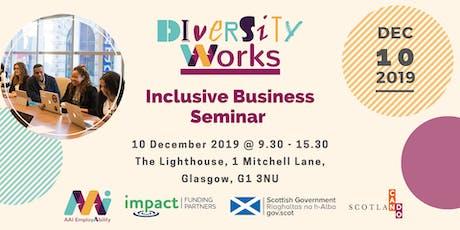 Diversity Works - Inclusive Business Seminar - Glasgow tickets