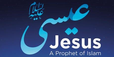Jesus A Prophet of Islam tickets