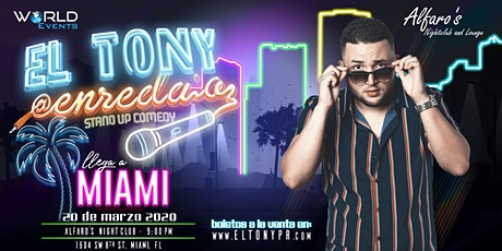 EL TONY@ ENREDA'O |  MIAMI, FL tickets
