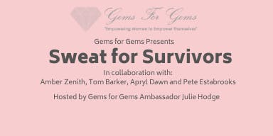Sweat for Survivors - Fitness Medley in Support of Gems for Gems