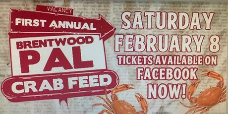 Brentwood PAL Crab Feed tickets