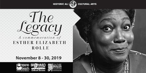 The Legacy - A Commemoration of Esther Elizabeth Rolle