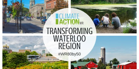 Transforming Waterloo Region to a Low Carbon Community (Cambridge Workshop) tickets