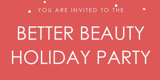 Better Beauty Holiday Party