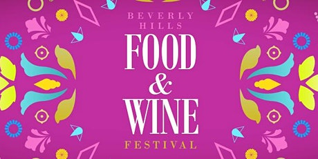 Beverly Hills Food & Wine Festival tickets