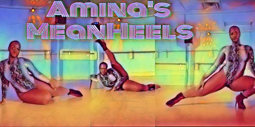 S.D.S. Presents Amina's  MeanHeels Free Dance Clas