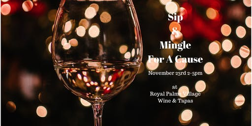 Sip and Mingle For A Cause