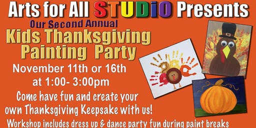 Kids & Family Thanksgiving Paint Party - SATURDAY
