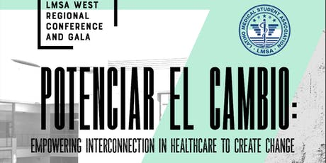 36th Annual LMSA West Regional Conference @ UCI School of Medicine tickets