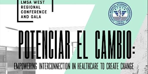 36th Annual LMSA West Regional Conference @ UCI School of Medicine